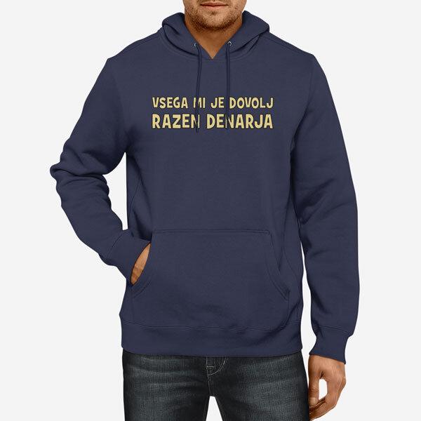 Moški pulover s kapuco Vsega mi je dovolj razen denarja