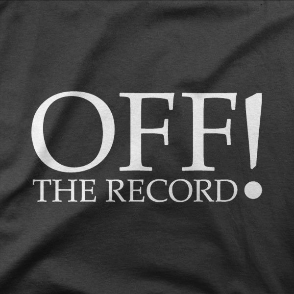 Design OFF the record