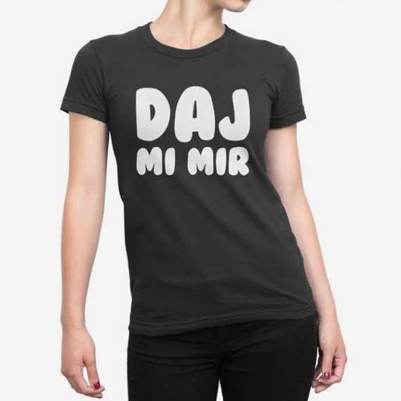Ženska kratka majica Daj mi mir