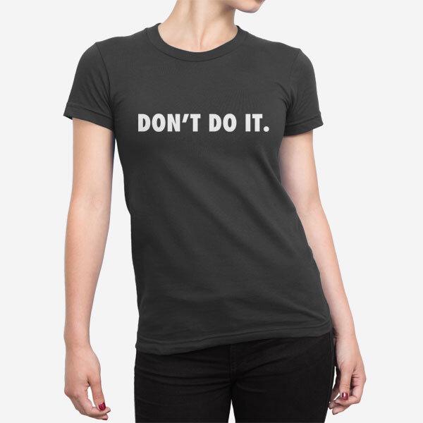Ženska kratka majica Ne stori