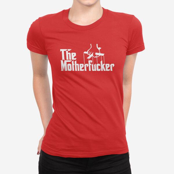 Ženska kratka majica The Motherfucker