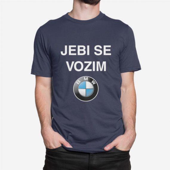 Majica Jebi se vozim BMW