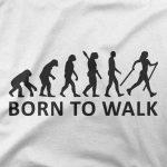 Majica Born to walk