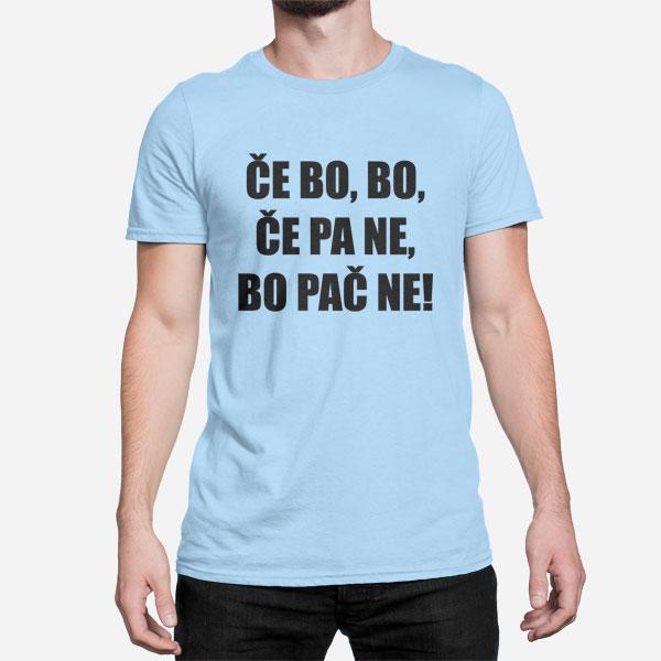 Moška kratka majica Če bo, če pa ne