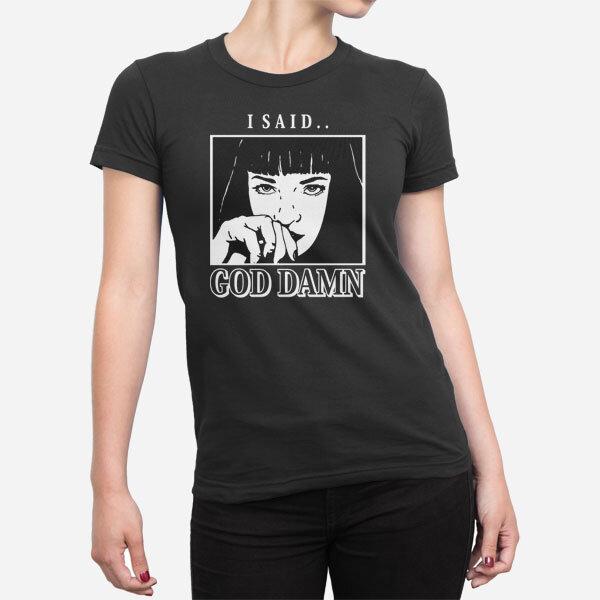 Ženska majica I Sad God Damn