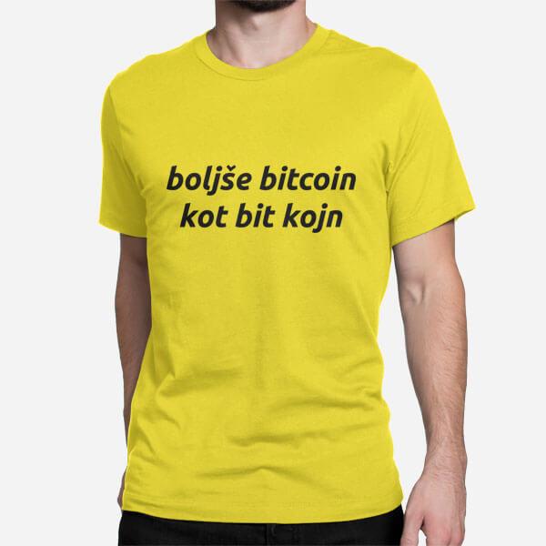 Moška majica Boljše bitcoin kot bit kojn