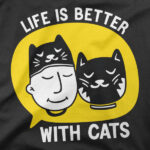 Motiv Life is better with cats
